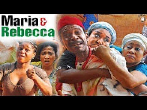 Maria & Rebecca Season 6 - 2017 Latest Nigerian Nollywood Movie