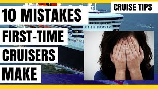 Video 10 Mistakes First Time Cruisers Make MP3, 3GP, MP4, WEBM, AVI, FLV Juni 2019