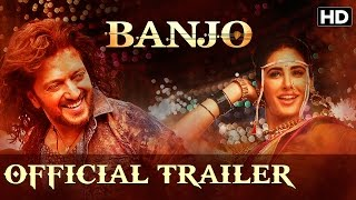 Banjo Official Trailer | Watch Full Movie On Eros Now