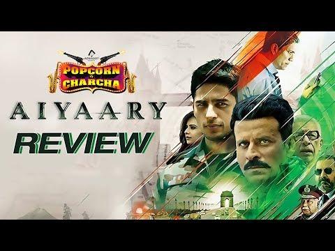 Aiyaary Review | Neeraj Pandey | Sidharth Malhotra | Manoj Bajpayee | Amol Parchure | ADbhoot