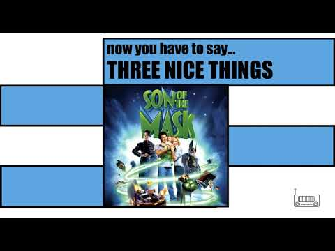Three Nice Things: Son of the Mask