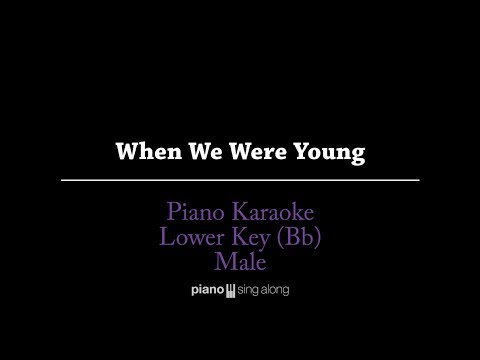 When We Were Young (LOWER KEY KARAOKE PIANO COVER) - Adele