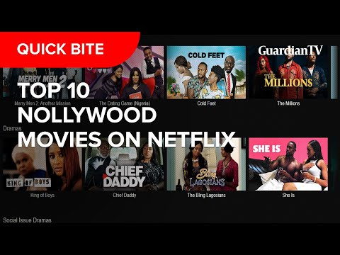 Top 10 Nollywood Movies on Netflix