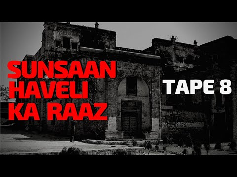 SUNSAAN HAVELI   HORROR STORY   TAPE 8