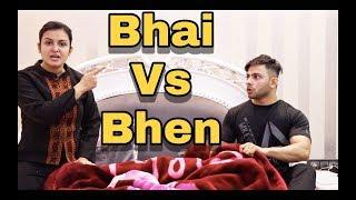 Video BHAI Vs BHEN | EVERY BROTHER & SISTER IN THIS WORLD | AMAN GROVER MP3, 3GP, MP4, WEBM, AVI, FLV Januari 2019