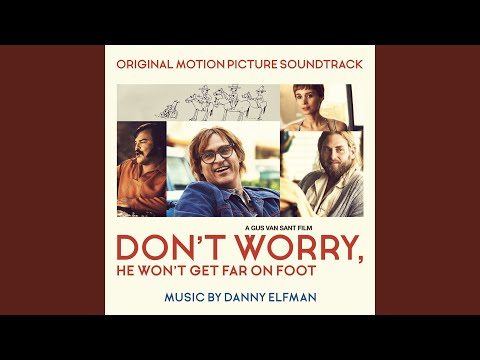 Don't Worry, He Won't Get Far on Foot (Main Title)