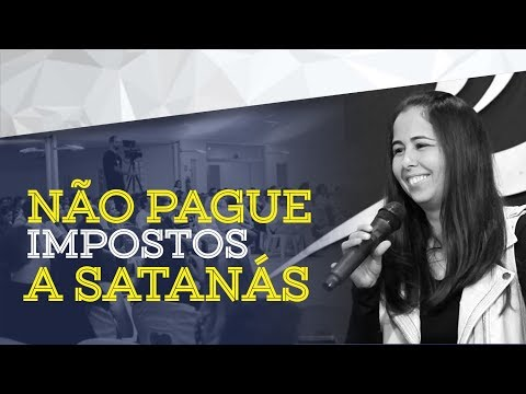 30/07/2017 - Não pague impostos a Satanás