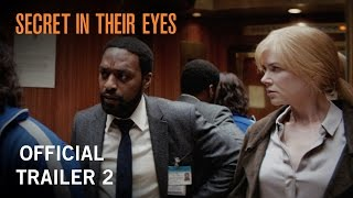 Secret In Their Eyes | Official Trailer 2 | Own It Now on Digital HD, Blu-ray & DVD