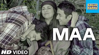 Maa (Video Song) - Gollu Aur Pappu - Vir Das, Kunaal Roy Kapur