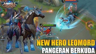 Video NEW HERO LEOMORD PANGERAN BERKUDA MEMILIKI 6 SKILL YANG SANGAT  OP - MOBILE LEGENDS MP3, 3GP, MP4, WEBM, AVI, FLV Oktober 2018
