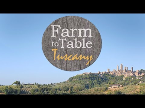 FARM TO TABLE, TUSCANY (PILOT) FULL EPISODE