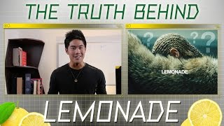 Video The Truth Behind Beyonce's Lemonade! MP3, 3GP, MP4, WEBM, AVI, FLV Maret 2019