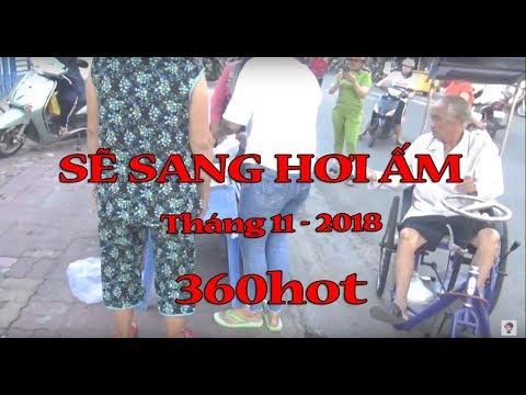 Sẽ Sang Hơi Ấm Tháng 11-2018 | 360hot Vlogs