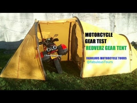 Motorcycle Touring & Camping Gear Redverz Tent Test Review  Fabulous Motorcycle Tours