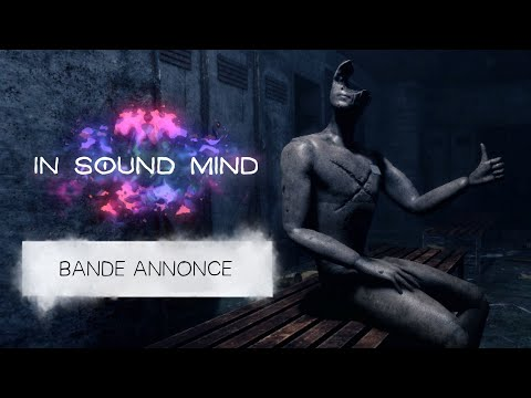 In Sound Mind : Trailer annonce