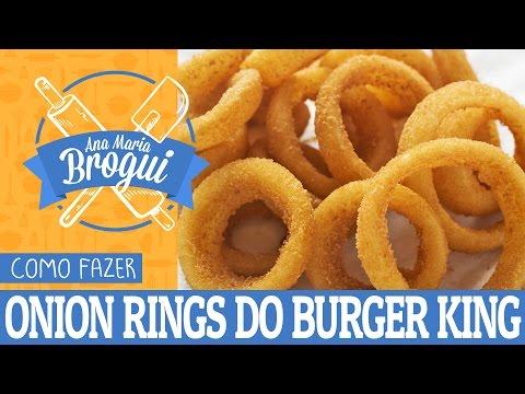 Receitas Salgadas - COMO FAZER ONION RINGS DO BURGER KING  Ana Maria Brogui #45