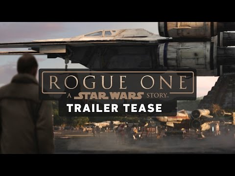 Rogue One: A Star Wars Story Trailer Tease