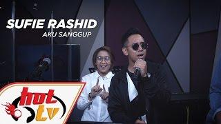SUFIE RASHID - Aku Sanggup (LIVE) - Jamming Hot