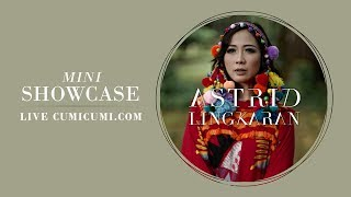 Live Mini Showcase - Astrid Lingkaran