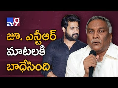 Jr NTR comments are waste of time says Tammareddy Bharadwaja