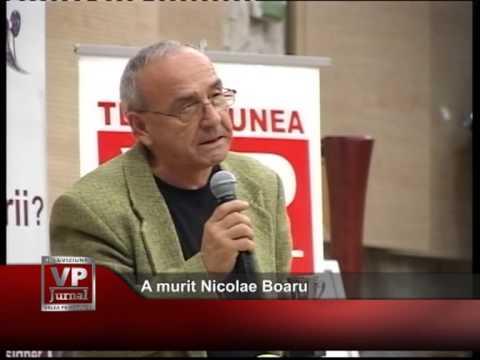 A murit Nicolae Boaru