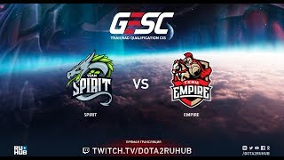 Spirit vs Empire, GESC CIS Qual, game 2 [Mila, Mortalles]