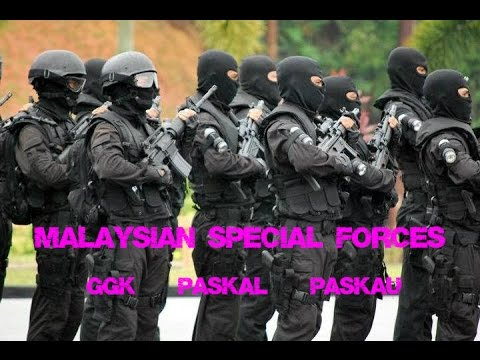 Malaysian Special Forces | GGK • Paskal • Paskau