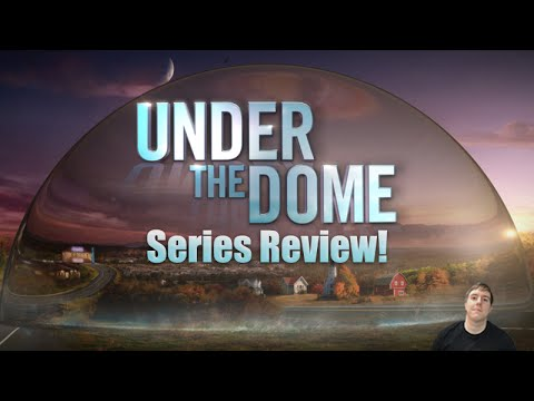 Under The Dome Complete TV Series Review!
