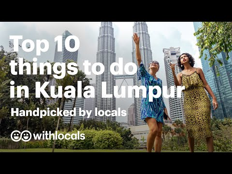 The BEST 10 Things to do in Kuala Lumpur 🇲🇾- Handpicked by Locals #KL #KualaLumpur #Travelguide