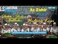 Download Lagu Az Zahir suket teki wedang kopi sholawat sluku sluku bathok | sumur ujungnegoro | Lantunan Sholawat Mp3 Free