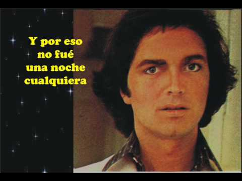 Camilo Sesto - No Fue Una Noche Cualquiera