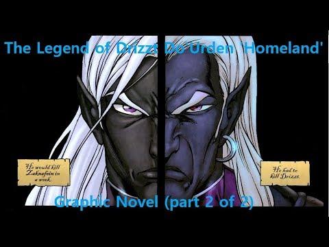 The Legend of Drizzt Do'Urden 'Homeland' Graphic Novel (part 2 of 2)