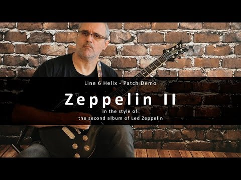 Zeppelin II - Led Zeppelin (Line 6 Helix - Patch Demo)