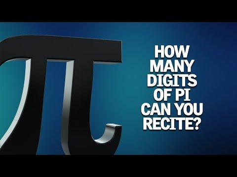How many digits of Pi can you recite?