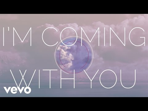 Coming with You Lyric Video