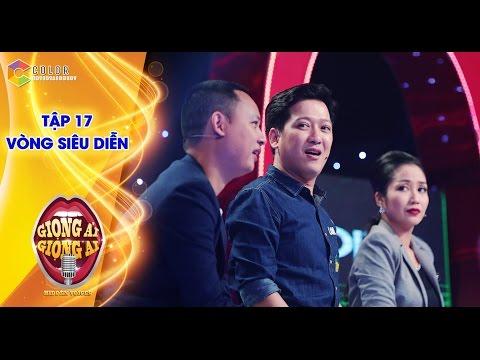 Trường Giang ngỡ ngàng với bản sao Trường Vũ Giọng ải giọng ai tập 17