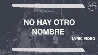 No Hay Otro Nombre - Hillsong Worship
