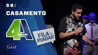 Video FILA DE PIADAS - CASAMENTO - #56 Participação Rafinha Bastos MP3, 3GP, MP4, WEBM, AVI, FLV Mei 2018