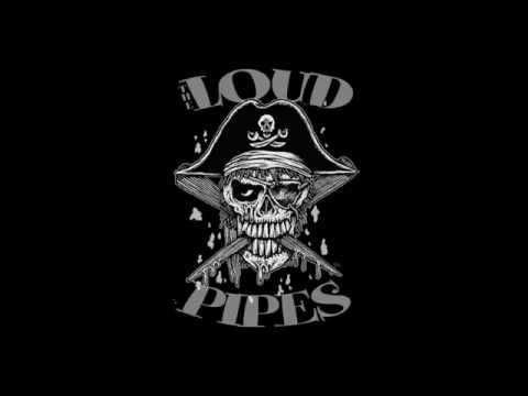 The Loud Pipes - Promo Video May 24th, 2014