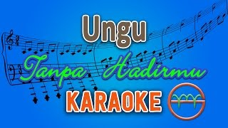 Ungu - Tanpa Hadirmu (Karaoke Lirik Chord) by GMusic Video
