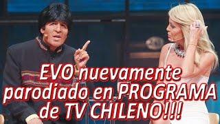 EVO nuevamente parodiado en PROGRAMA de TV CHILENO!!!
