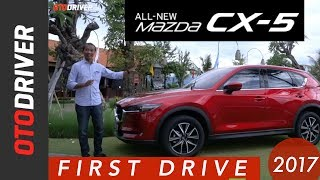 Video All New Mazda CX-5 2017 First Drive Indonesia | OtoDriver MP3, 3GP, MP4, WEBM, AVI, FLV Februari 2018