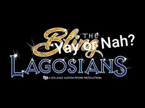 Bling Lagosians Movie Review | Yayy or Nah | *spoilers*