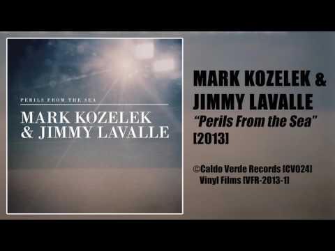 Mark Kozelek & Jimmy Lavalle | 'Perils From the Sea' [2013]