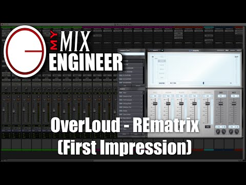 OverLoud - REmatrix (First Impression)