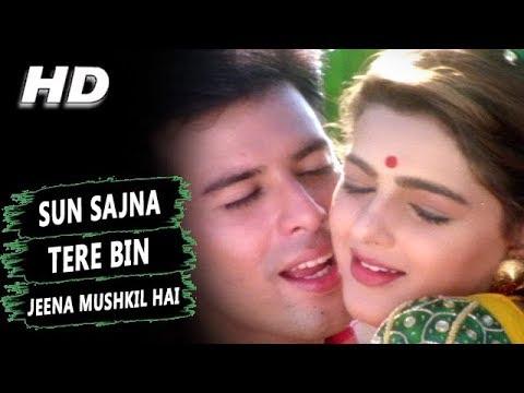 Video Sun Sajna Tere Bin Jeena Mushkil Hai | Alka Yagnik | Jeevan Yudh Songs | Mamta Kulkarni download in MP3, 3GP, MP4, WEBM, AVI, FLV January 2017