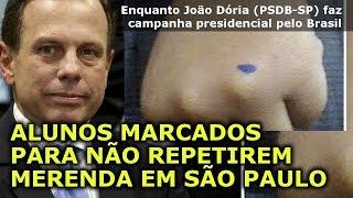 ALUNOS MARCADOS PARA NÃO REPETIREM MERENDA EM SÃO PAULO Enquanto João Dória (PSDB-SP) faz campanha...