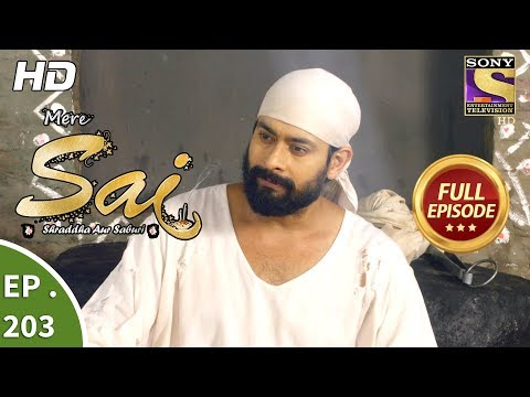 Video Mere Sai - Ep 203 - Full Episode - 4th July, 2018 download in MP3, 3GP, MP4, WEBM, AVI, FLV January 2017
