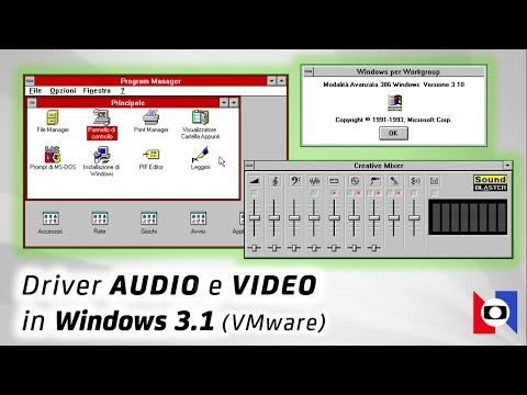 Installare driver AUDIO e VIDEO in Windows 3.1 (VMware) | Windows 3.x oggi