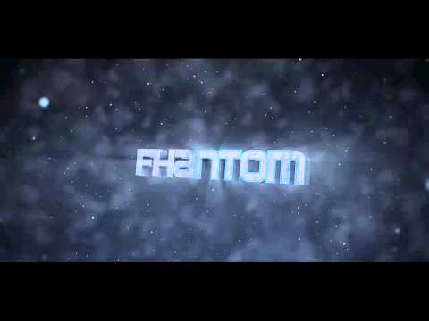 Intro for FhantomShow//by VinceFX (My best)